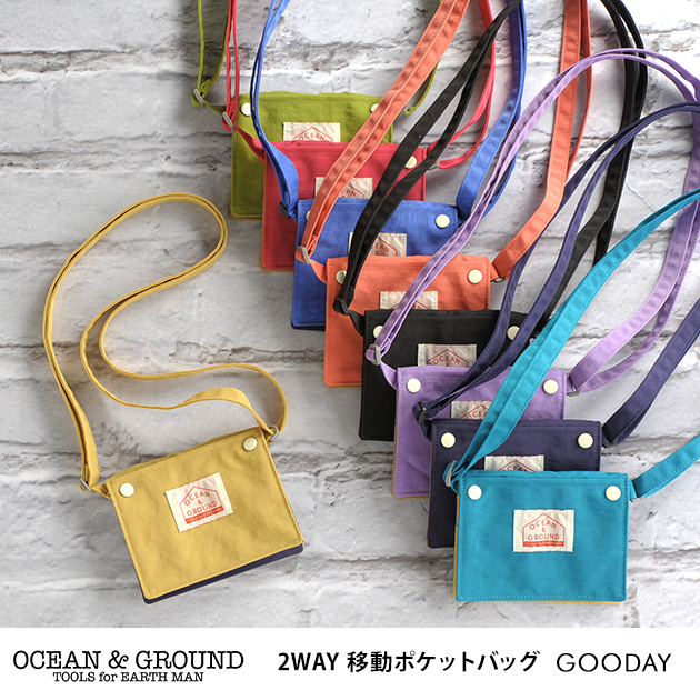 OCEAN&GROUND オーシャンアンドグラウンド 2WAY 移動ポケットバッグ GOODDAY